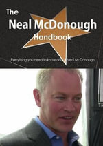 The Neal McDonough Handbook - Everything You Need to Know about Neal McDonough - Emily Smith