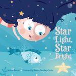 Star Light, Star Bright : Re-Versed Rhymes - Melissa Everett