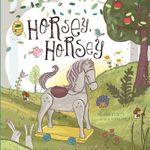 Horsey, Horsey : Re-Versed Rhymes - Melissa Everett