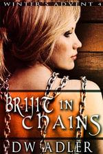 Brijit in Chains - D. W. Adler