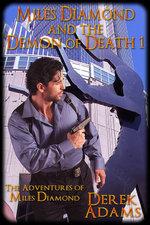 Miles Diamond and the Demon of Death 1 - Derek Adams