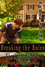 Breaking the Rules - Derek Adams