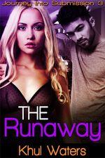 The Runaway - Khul Waters