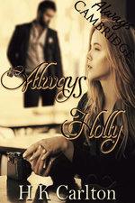 Always Holly - HK Carlton