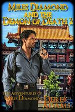 Miles Diamond and the Demon of Death 2 - Derek Adams