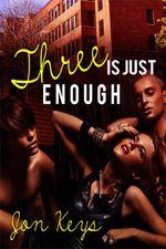 Three is just Enough - Jon Keys