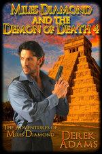 Miles Diamond and the Demon of Death 4 - Derek Adams