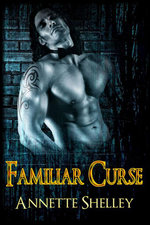 Familiar Curse - Annette Shelley
