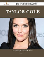 Taylor Cole 141 Success Facts - Everything You Need to Know about Taylor Cole - Jerry Obrien