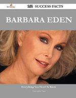 Barbara Eden 162 Success Facts - Everything You Need to Know about Barbara Eden - Professor Christopher Lane