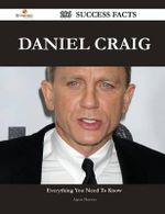 Daniel Craig 186 Success Facts - Everything You Need to Know about Daniel Craig - Aaron Horton