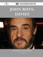 John Rhys-Davies 210 Success Facts - Everything You Need to Know about John Rhys-Davies - Samuel Tillman