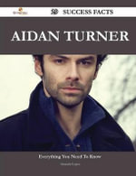 Aidan Turner 29 Success Facts - Everything You Need to Know about Aidan Turner - Amanda Lopez