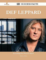 Def Leppard 158 Success Facts - Everything You Need to Know about Def Leppard - Matthew Allison