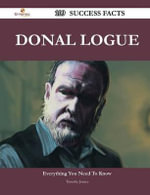 Donal Logue 109 Success Facts - Everything You Need to Know about Donal Logue - Timothy Justice
