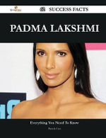 Padma Lakshmi 62 Success Facts - Everything You Need to Know about Padma Lakshmi - Pamela Case