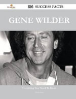 Gene Wilder 124 Success Facts - Everything You Need to Know about Gene Wilder - Gloria Sosa