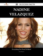 Nadine Velazquez 29 Success Facts - Everything You Need to Know about Nadine Velazquez - Sean DeJesus