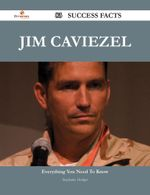 Jim Caviezel 83 Success Facts - Everything You Need to Know about Jim Caviezel - Stephanie Hodges