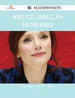 Bryce Dallas Howard 92 Success Facts - Everything You Need to Know about Bryce Dallas Howard - Linda McClure