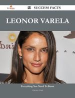 Leonor Varela 51 Success Facts - Everything You Need to Know about Leonor Varela - Christine Oneil