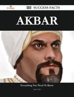 Akbar 106 Success Facts - Everything You Need to Know about Akbar - Janet Cash