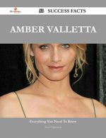 Amber Valletta 53 Success Facts - Everything You Need to Know about Amber Valletta - Steve Valenzuela