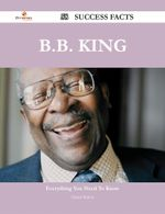 B.B. King 58 Success Facts - Everything You Need to Know about B.B. King - Daniel Walton