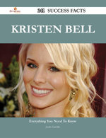 Kristen Bell 241 Success Facts - Everything You Need to Know about Kristen Bell - Justin Gamble