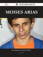 Moises Arias 48 Success Facts - Everything You Need to Know about Moises Arias - Jose Moss