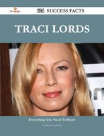 Traci Lords 124 Success Facts - Everything You Need to Know about Traci Lords - Katherine Graham