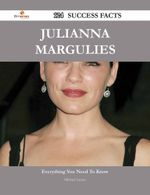 Julianna Margulies 124 Success Facts - Everything You Need to Know about Julianna Margulies - Michael Carney