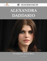 Alexandra Daddario 47 Success Facts - Everything You Need to Know about Alexandra Daddario - Jesse Edwards