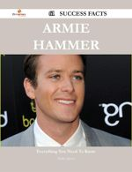 Armie Hammer 61 Success Facts - Everything you need to know about Armie Hammer - Stanley Joyner