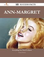 Ann-Margret 148 Success Facts - Everything you need to know about Ann-Margret - Thomas Montoya