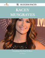 Kacey Musgraves 71 Success Facts - Everything you need to know about Kacey Musgraves - Jesse Mooney