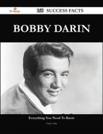 Bobby Darin 168 Success Facts - Everything you need to know about Bobby Darin - Chris Avila