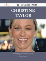 Christine Taylor 65 Success Facts - Everything you need to know about Christine Taylor - Theresa Bowman
