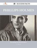 Phillips Holmes 50 Success Facts - Everything You Need to Know about Phillips Holmes - Eric Mercado