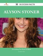 Alyson Stoner 76 Success Facts - Everything You Need to Know about Alyson Stoner - Jacqueline Hicks