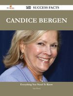 Candice Bergen 148 Success Facts - Everything You Need to Know about Candice Bergen - Sara Wood