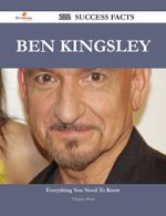 Ben Kingsley 222 Success Facts - Everything You Need to Know about Ben Kingsley - Virginia, Et Albert