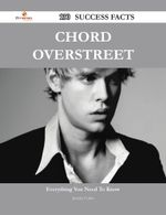 Chord Overstreet 130 Success Facts - Everything You Need to Know about Chord Overstreet - Jeremy Colon