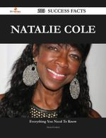 Natalie Cole 223 Success Facts - Everything You Need to Know about Natalie Cole - Anna Gomez