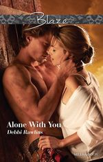 Alone With You : Made in Montana Book 7 - Debbi Rawlins