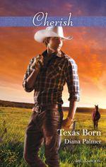Texas Born - Diana Palmer