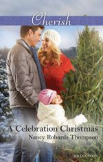 A Celebration Christmas : Celebrations, Inc. Book 7 - Nancy Robards Thompson
