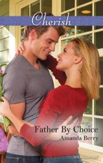 Father By Choice - Amanda Berry