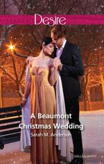 A Beaumont Christmas Wedding : The Beaumont Heirs Book 3 - Sarah M. Anderson