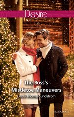 The Boss's Mistletoe Maneuvers - Linda Thomas-Sundstrom